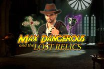 Max Dangerous and The Lost Relics slot
